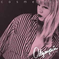 Cosmetics - Olympia ...Plus (Ltd RSD 2014)