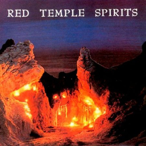 Red Temple Spirits-Dancing To Restore An Eclipsed Moon (RSD 2014 2xLP)
