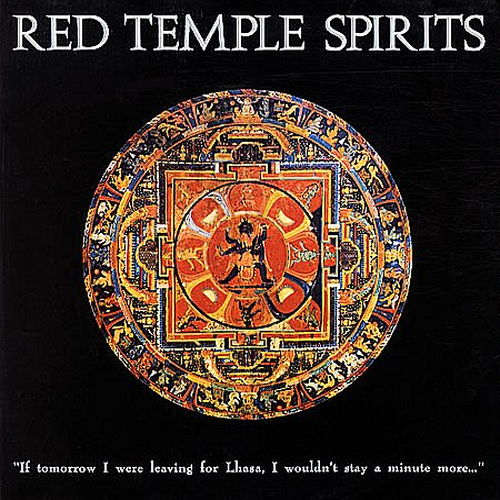 Red Temple Spirits - If Tomorrow I Were Leaving For Lhasa...(RSD 2014)