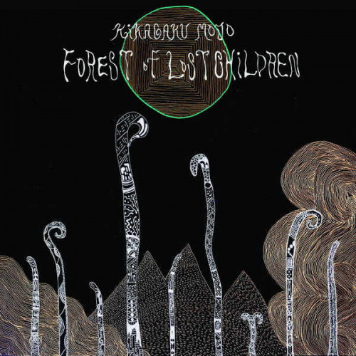 Kikagaku Moyo - Forest of Lost Children (Ltd)