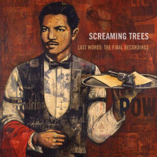 Screaming Trees - Last Words (Ltd)