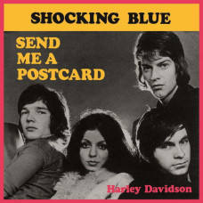 "Shocking Blue - Send Me A Postcard (Ltd Red 7"" RSD 2014)"