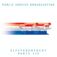 "Public Service Broadcasting - Elfstedentocht (Parts 1&2) (Ltd 7"" RSD 2014)"