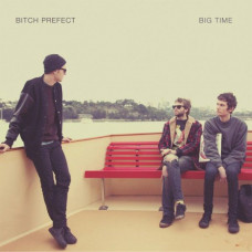 Bitch Prefect - Big Time