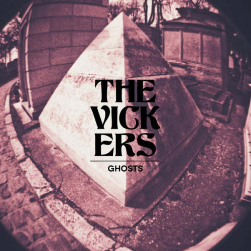 The Vickers - Ghosts (Ltd Clear Edition)