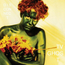 TV Ghost - Disconnect (2xLP)