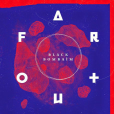 Black Bombaim - Far Out (Ltd Col. LP)
