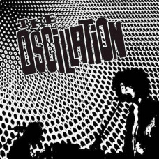 "The Oscillation - Cable Street Sessions (12"")"