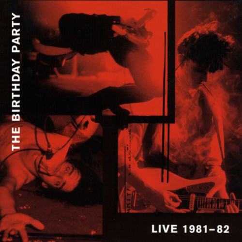 The Birthday Party - Live 81-82 (2xLP)