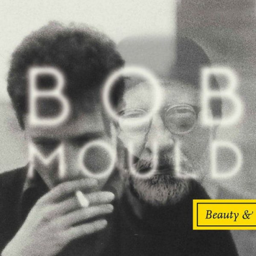 Bob Mould ‎- Beauty & Ruin
