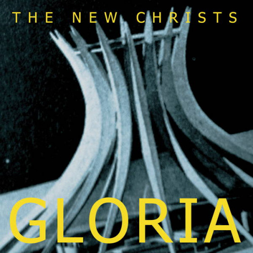The New Christs - Gloria (Cd)