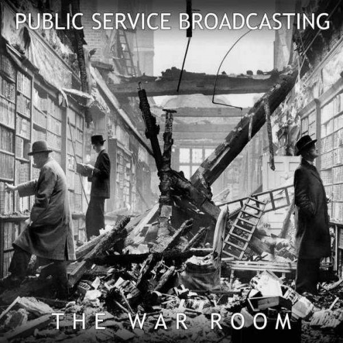 """Public Service Broadcasting - The War Room (12"""")"""