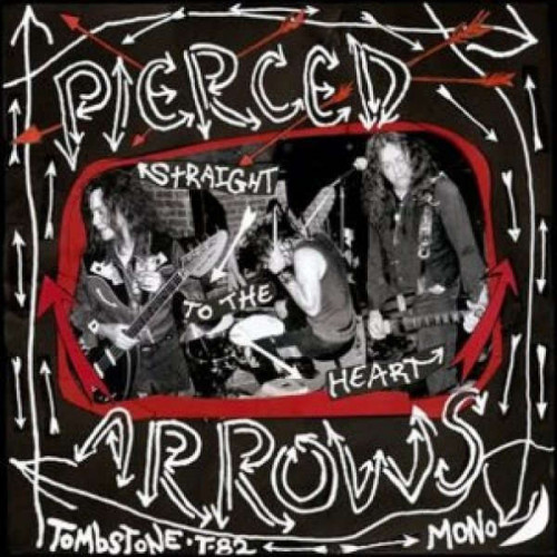 Pierced Arrows - Straight To The Heart