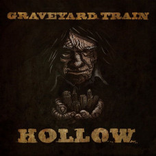 Graveyard Train - Hollow (Col.)