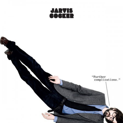 """Jarvis Cocker - Further Complications (+12"""")"""