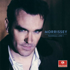 Morrissey - Vauxhall And I (Remastered 20th Anniversary)