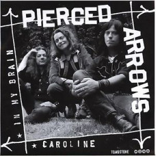 "Pierced Arrows - In My Brain / Caroline (7"")"