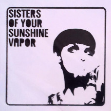 Sisters of Your Sunshine Vapor - S/T (Cd)