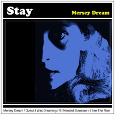 "Stay - Mersey Dream (Ltd Col. 7"")"