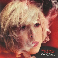 Marianne Faithfull - Give My Love To London (+Cd)