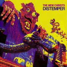 The New Christs -  Distemper