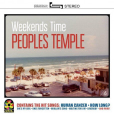 Peoples Temple - Weekends Time