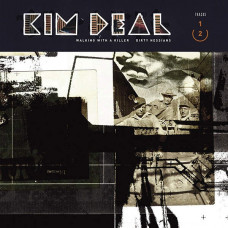 "Kim Deal - Walking With A Killer (7"")"