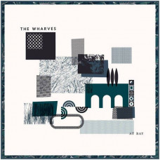 The Wharves - At Bay