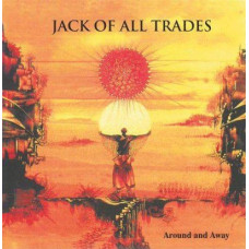 Jack Of All Trades - Around and Away (Ltd)