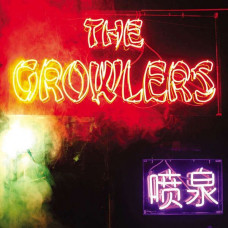 The Growlers - Chinese Fountain (Ltd Col.)