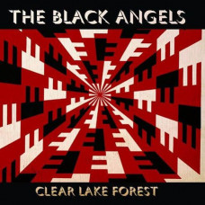 "The Black Angels - Clear Lake Forest (Ltd Col. 12"")"