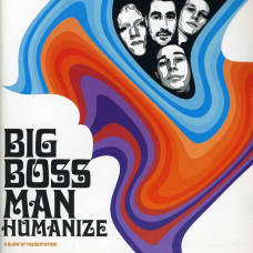 Big Boss Man - Humanize