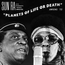 Sun Ra & His Intergalactic Research Arkestra-Planets Of Life Or Death...(Ltd RSD 2015)