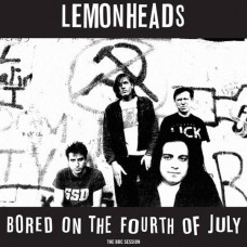 The Lemonheads-Bored on the Fourth of July-The BBC Session (Ltd RSD 2015 Col.)