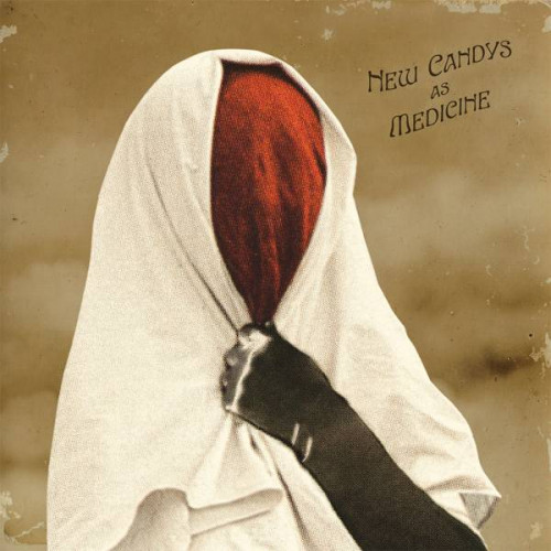 New Candys - New Candys As Medicine (Ltd of 218 copies)