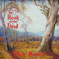 Mick Harvey - Sketches From The Book Of The Dead (Ltd LP+CD)