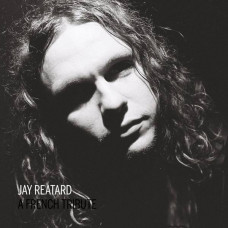 VA - Jay Reatard A French Tribute