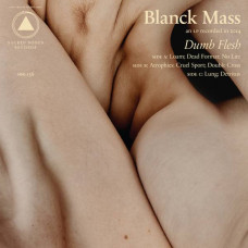 Blanck Mass - Dumb Flesh (2xLP)