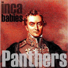 "Inca Babies - Panthers (RSD 2015 Ltd Col. 7"")"