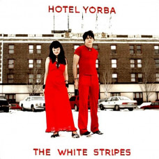 "The White Stripes - Hotel Yorba (Ltd Col. 7"")"