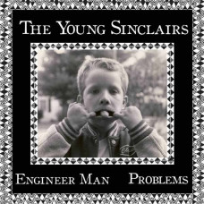 "The Young Sinclairs - Engineer Man (Ltd 7"")"