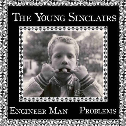 """The Young Sinclairs - Engineer Man (Ltd 7"""")"""