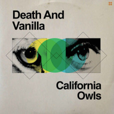 Death and Vanilla - California Owls (Ltd Col.)