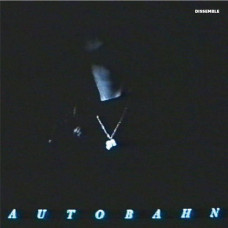 Autobahn - Dissemble (Ltd Clear)