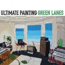 Ultimate Painting - Green Lanes (Ltd Col.)
