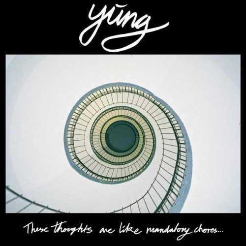 """Yung - These Thoughts Are Like Mandatory Chores (Ltd Col. 12"""")"""