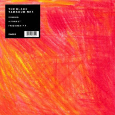 """The Black Tambourines - Domino/A Forest/Friendship 7 (Ltd 12"""")"""