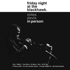 Miles Davis - In Person, Friday Night At The Blackhawk (2xLP)