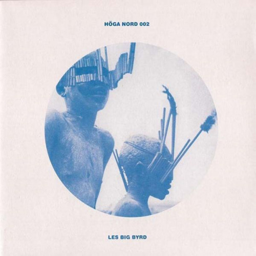 """Les Big Byrd - They Worshipped Cats/Indus Waves (Ltd 7"""")"""