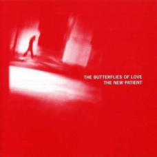 The Butterflies Of Love - The New Patient